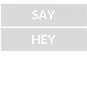 say-hey-5